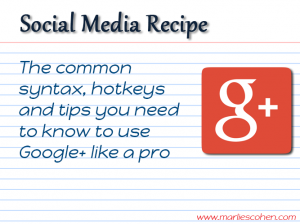 google+ cheat sheet